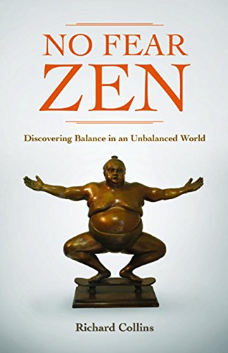 9781935387954: No Fear Zen: Discovering Balance in an Unbalanced World
