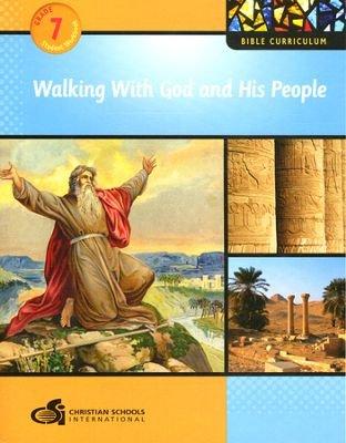 9781935391197: Bible Curriculum - Grade 7 Student Workbook - Walking with God and His People (Walking With God and His People: Grade 7, Grade 7)