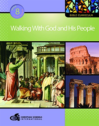 9781935391227: Walking With God and His People - Student Workbook (Grade 8)