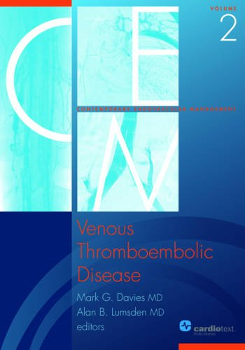 9781935395225: Venous Thromboembolic Disease: Volume 2 of Contemporary Endovascular Management Series