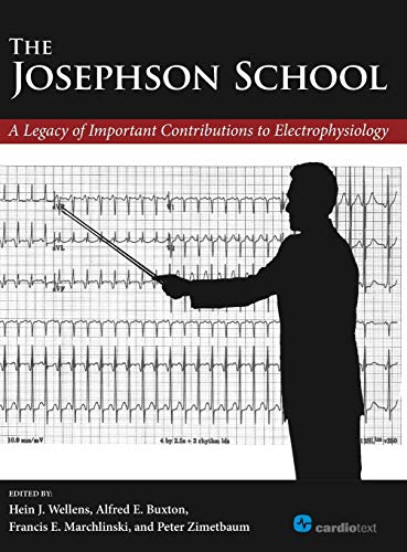 The Josephson School: A Legacy of Important Contributions to Electrophysiology (Hardback): Hein J. ...
