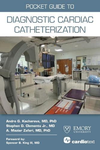 9781935395355: Pocket Guide to Diagnostic Cardiac Catheterization