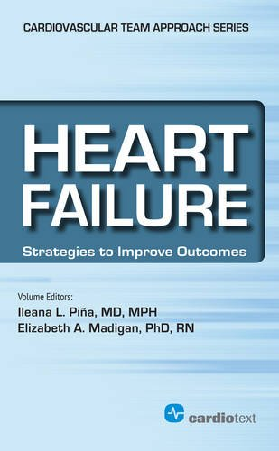 Heart Failure: Strategies to Improve Outcomes (Cardiovascular Team Approach Series)