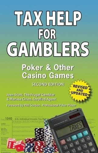 9781935396512: Tax Help for Gamblers: Poker & Other Casino Games