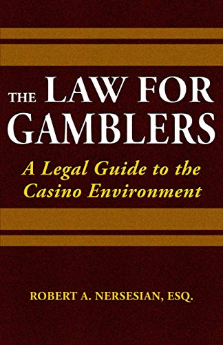 9781935396628: The Law for Gamblers: A Legal Guide to the Casino Environment