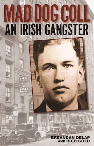 9781935396697: Mad Dog Coll: An Irish Gangster