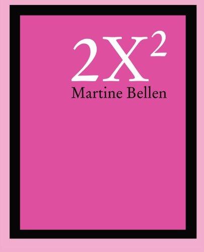 2X2: Bellen, Martine