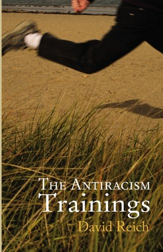 9781935402794: The Antiracism Trainings