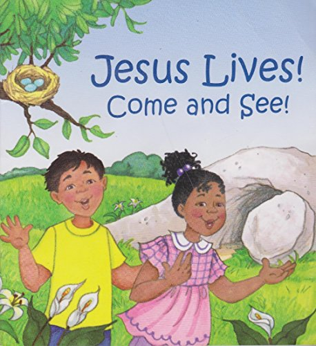9781935404187: Jesus Lives! Come and See!