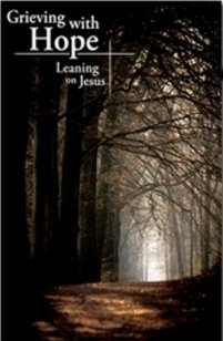 9781935404194: Grieving with Hope : Learning on Jesus