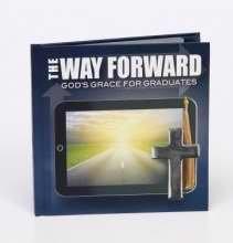 9781935404699: The Way Forward: God's Grace for Graduates