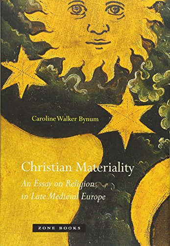 9781935408109: Christian Materiality: An Essay on Religion in Late Medieval Europe
