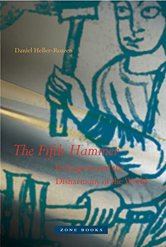 9781935408161: The Fifth Hammer: Pythagoras and the Disharmony of the World