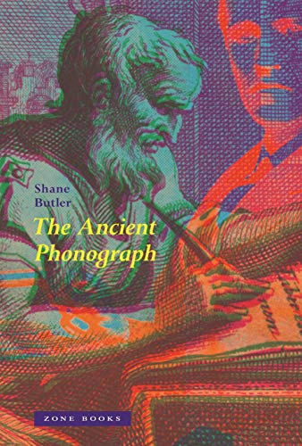 The Ancient Phonograph (Hardcover): Shane Butler