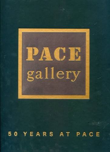 50 Years at Pace (Hardback): Arne Glimcher