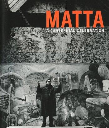 9781935410256: Matta: A Centennial Celebration