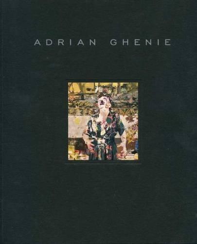 Adrian Ghenie - New Paintings: Adrian Ghenie; Nora Burnett Abrams [Contributor]