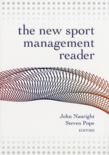New Sport Management Reader (Paperback): John Nauright, Steven Pope