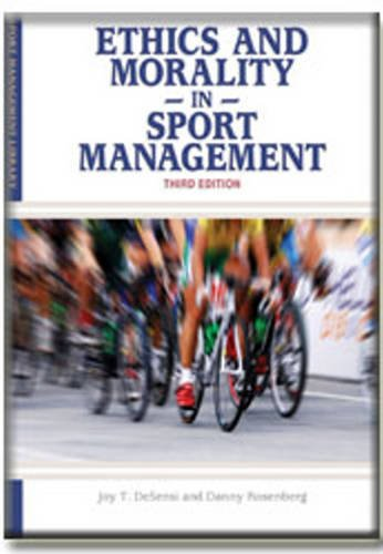 9781935412137: Ethics and Morality in Sport Management (Sport Management Library)