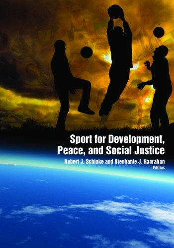 Sport for Development, Peace, and Social Justice: Schinke, Dr. Robert; Hanrahan, Stephanie