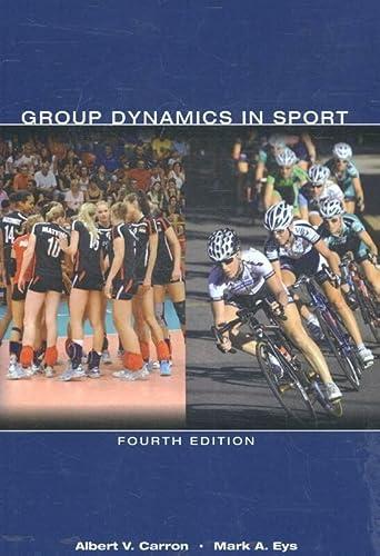 Group Dynamics in Sport: Albert V. Carron, Mark A. Eys