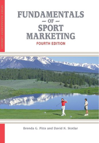 Fundamentals of Sport Marketing: Pitts, Brenda G.; Stotlar, David K.