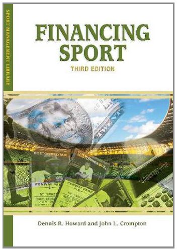 9781935412427: Financing Sport (Sport Management Library)