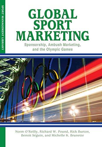 9781935412434: Global Sport Marketing: Sponsorship, Ambush Marketing & the Olympic Games