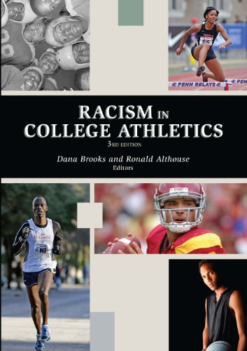 Racism in College Athletics: Dana Brooks; Ronald Althouse