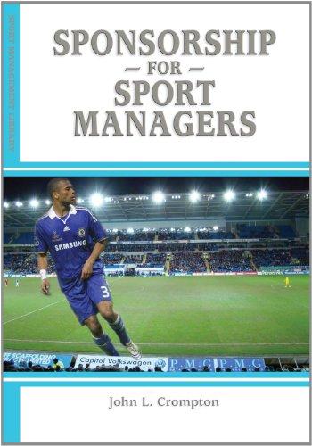 Sponsorship for Sport Managers: John L. Crompton