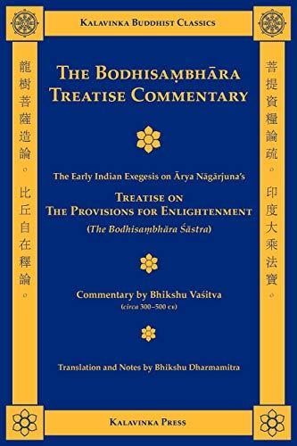 The Bodhisambhara Treatise Commentary: Arya Nagarjuna