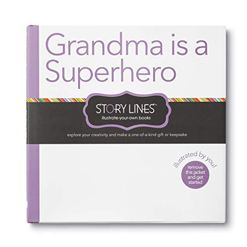 Story Lines: Grandma is a Superhero (Illustrate Your Own Book)