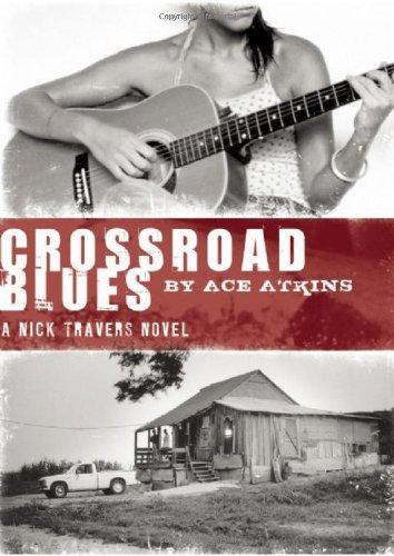 9781935415039: Crossroad Blues (Nick Travers Series)