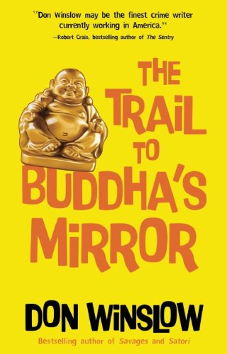 9781935415251: The Trail to Buddha's Mirror (Neal Carey Series)