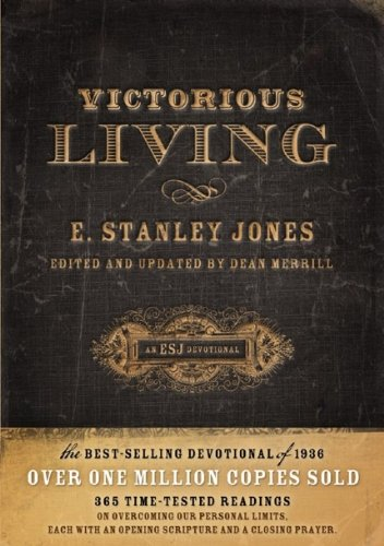 Victorious Living (193541657X) by Jones, E. Stanley