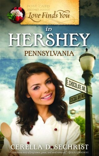 9781935416647: Love Finds You in Hershey, Pennsylvania