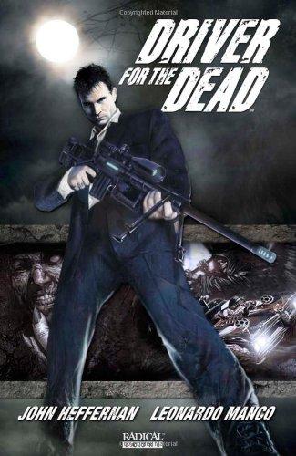 Driver for the Dead Vol. 1 (Tpb): Heffernan, John
