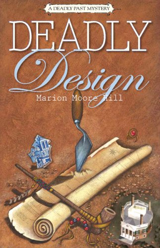 9781935421009: Deadly Design: A Deadly Past Mystery (Deadly Past Mystery series)