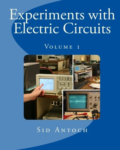 9781935422006: Experiments with Electric Circuits: Volume 1