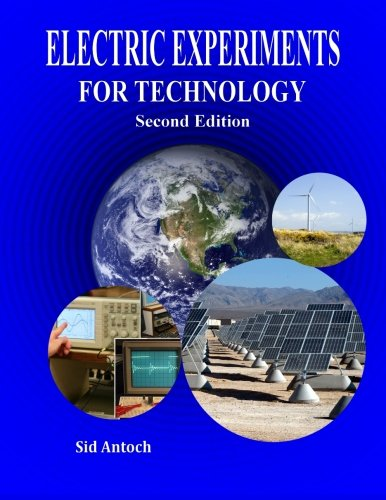 9781935422129: Electric Experiments for Technology Second Edition