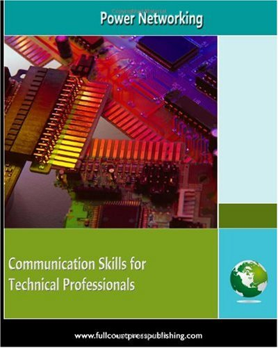9781935425076: Power Networking: Communication skills for Technical Professionals