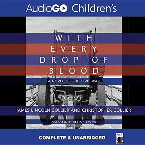 With Every Drop of Blood: Collier, James Lincoln; Collier, Christopher