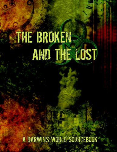 9781935432081: The Broken and the Lost: The Brethren and Other Primitive Groups of the Twisted Earth
