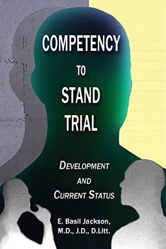 9781935434153: COMPETENCY TO STAND TRIAL: Development and Current Status