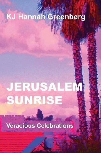 9781935437925: Jerusalem Sunrise: Veracious Celebrations