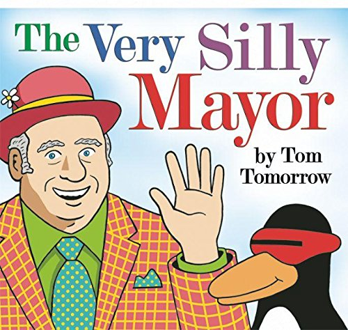 The Very Silly Mayor (Signed): Tomorrow, Tom