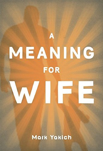 9781935439417: A Meaning for Wife
