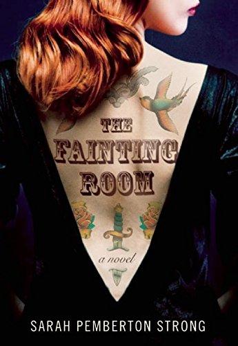 The Fainting Room: Strong, Sarah Pemberton