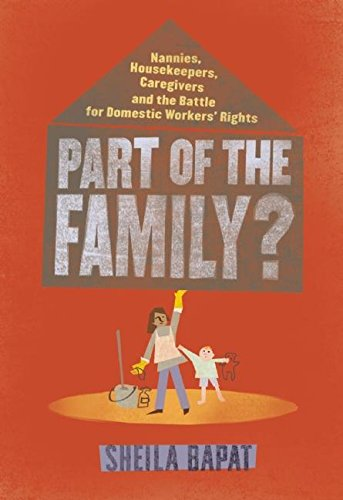 9781935439851: Part of the Family?: Nannies, Housekeepers, Caregivers and the Battle for Domestic Workers' Rights