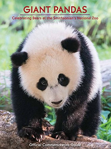 9781935442455: Giant Pandas - Celebrating Bears at the National Zoo